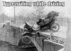 Writing while driving? Nothing new!