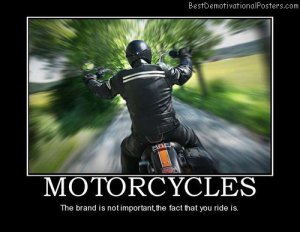 motorcycles-biker-motorcycling-ride-best-demotivational-posters